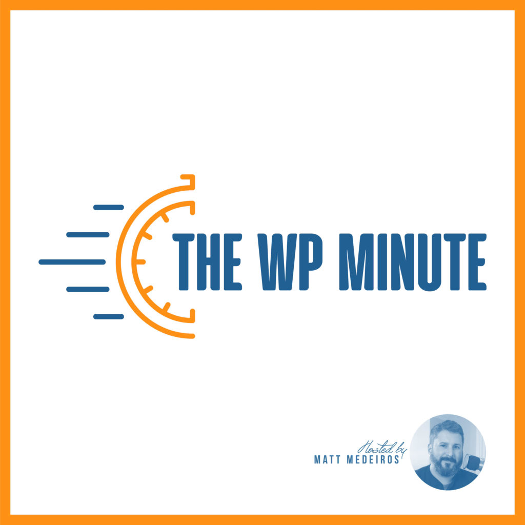 Welcoming our Managing Editor Paul Lacey - The WP Minute