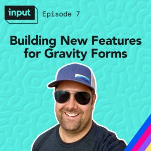 Building New Features for Gravity Forms